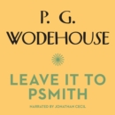 Leave It to Psmith - eAudiobook