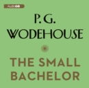 The Small Bachelor - eAudiobook