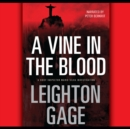 A Vine in the Blood - eAudiobook