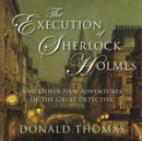 The Execution of Sherlock Holmes - eAudiobook