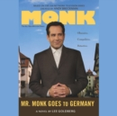 Mr. Monk Goes to Germany - eAudiobook