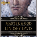 Master and God : A Novel of the Roman Empire - eAudiobook