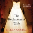 The Replacement Wife - eAudiobook
