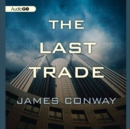 The Last Trade - eAudiobook