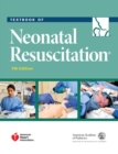 Textbook of Neonatal Resuscitation - Book