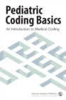Pediatric Coding Basics : An Introduction to Medical Coding - eBook