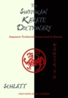 Shotokan Karate Dictionary: Japanese Technical Terms Used in Karate - Book