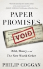 Paper Promises : Debt, Money, and the New World Order - eBook