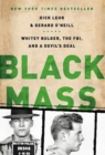 Black Mass : Whitey Bulger, the FBI, and a Devil's Deal - eBook