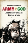 Army of God : Joseph Kony's War in Central Africa - eBook