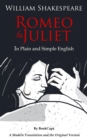 Romeo and Juliet In Plain and Simple English : (A Modern Translation and the Original Version) - eBook