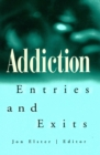 Addiction : Entries and Exits - eBook