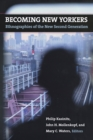 Becoming New Yorkers : Ethnographies of the New Second Generation - eBook