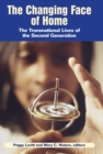The Changing Face of Home : The Transnational Lives of the Second Generation - eBook