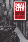 Dual City : Restructuring New York - eBook