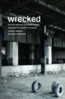 Wrecked : How the American Automobile Industry Destroyed Its Capacity to Compete - eBook