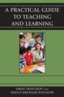 A Practical Guide to Teaching and Learning - eBook