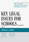 Key Legal Issues for Schools : The Ultimate Resource for School Business Officials - eBook