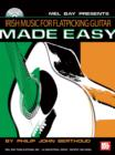 Irish Music for Flatpicking Guitar Made Easy - eBook