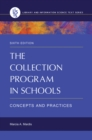 The Collection Program in Schools: Concepts and Practices, 6th Edition : Concepts and Practices - eBook
