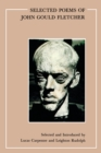 Selected Poems of John Gould Fletcher - eBook