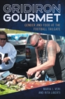 Gridiron Gourmet : Gender and Food at the Football Tailgate - eBook
