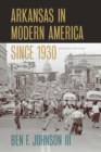 Arkansas in Modern America since 1930 - eBook