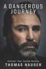 A Dangerous Journey : Inside Another Year in Boxing - eBook