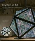 Crystals in Art : Ancient to Today - eBook