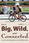 Big, Wild, and Connected - eBook