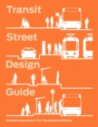 Transit Street Design Guide - Book
