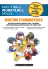 Mastering Workplace Skills : Writing Fundamentals - eBook