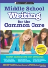 Middle School Writing for the Common Core - eBook