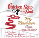 Chicken Soup for the Soul: My Resolution - 31 Stories of Support, Making Your Dream a Reality, and Liking It - eAudiobook