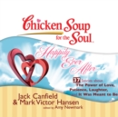 Chicken Soup for the Soul: Happily Ever After - 37 Stories about the Power of Love, Patience, Laughter, and It Was Meant to Be - eAudiobook
