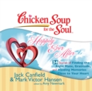 Chicken Soup for the Soul: Happily Ever After - 34 Stories of Finding the Right Mate, Gratitude, and Holding Memories Close to Your Heart - eAudiobook