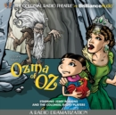 Ozma of Oz : A Radio Dramatization - eAudiobook