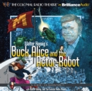 Walter Koenig's Buck Alice and the Actor-Robot - eAudiobook
