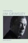 Understanding Jim Grimsley - Book