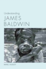 Understanding James Baldwin - Book