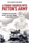 "A Combat Engineer with Patton's Army : The Fight Across Europe with the 80th ""Blue Ridge"" Division in World War II - Book"