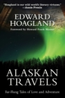 Alaskan Travels : Far-Flung Tales of Love and Adventure - eBook