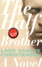 The Half Brother : A Novel - eBook