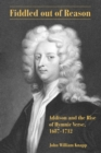 Fiddled out of Reason : Addison and the Rise of Hymnic Verse, 1687-1712 - eBook