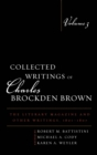 Collected Writings of Charles Brockden Brown : The Literary Magazine and Other Writings, 1801-1807 - eBook