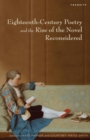Eighteenth-Century Poetry and the Rise of the Novel Reconsidered - eBook