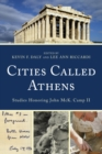Cities Called Athens : Studies Honoring John McK. Camp II - eBook