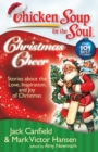 Chicken Soup for the Soul: Christmas Cheer : Stories about the Love, Inspiration, and Joy of Christmas - eBook