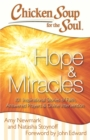 Chicken Soup for the Soul: Hope & Miracles : 101 Inspirational Stories of Faith, Answered Prayers, and Divine Intervention - eBook