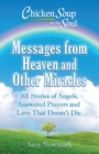 Chicken Soup for the Soul: Messages from Heaven and Other Miracles - eBook